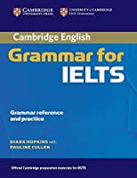 Cambridge Grammar for IELTS without Answers