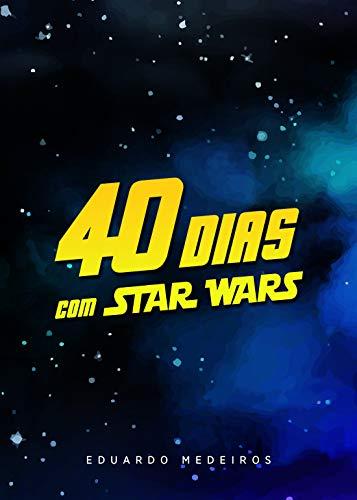 Devocional 40 Dias Com Star Wars