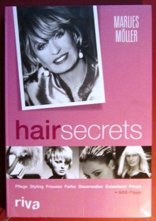 Hair Secrets. Pflege, Styling, Frisuren, Farbe, Dauerwellen, Extensions, Ponys. hairsecrets.