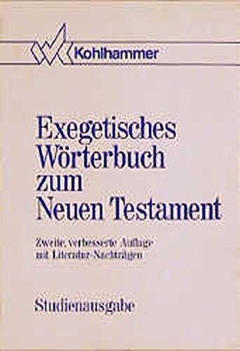 Exegetisches Wörterbuch zum Neuen Testament (EWNT): Mit Literaturnachträgen