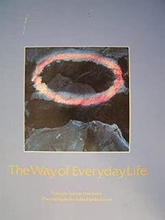 The way of everyday life: Zen master Dogen's Genjokoan (Zen writings series)