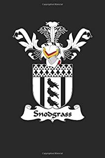 Snodgrass: Snodgrass Coat of Arms and Family Crest Notebook Journal (6 x 9 - 100 pages)