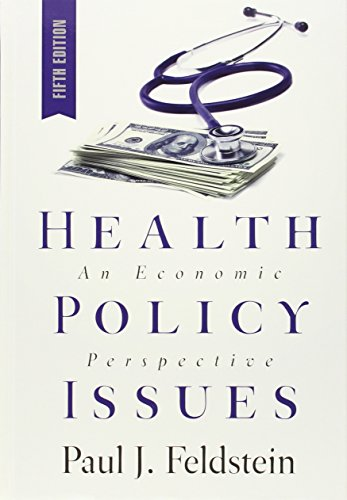Health Policy Issues: An Economic Persepective