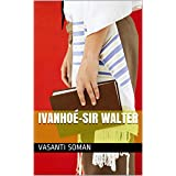Ivanhoé-Sir Walter (French Edition)