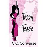 Tessa Tease: Teaser Book 1 (English Edition)