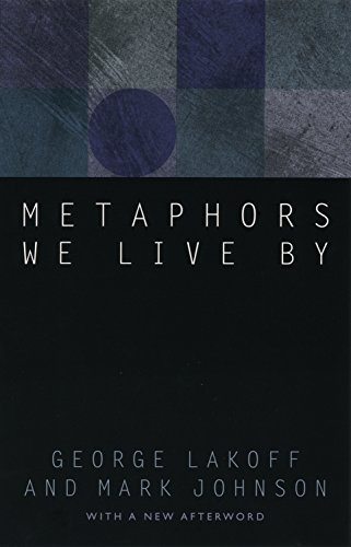 Metaphors We Live By (English Edition)の詳細を見る