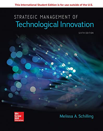 Compare Textbook Prices for ISE Strategic Management of Technological Innovation 6 Edition ISBN 9781260565799 by Schilling,Melissa