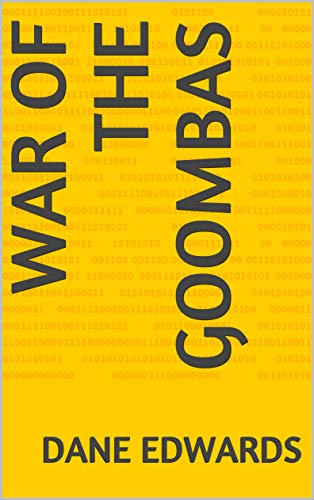 War of The Goombas (The Goomba Wars (the original version of The Wumpha Wars) Book 1) (English Edition)