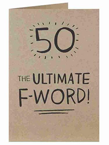 50 The Ultimate F-Word Geburtstagskarte