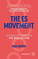 The E5 Movement: Leadership Through the Rule of Five