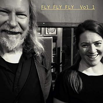 Fly Fly Fly, Vol. 1