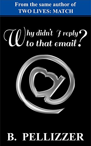 Why didn't I reply to that email? (English Edition)