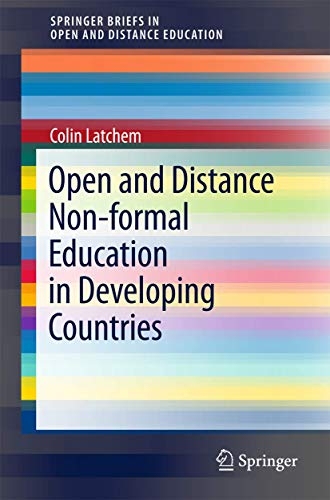 Compare Textbook Prices for Open and Distance Non-formal Education in Developing Countries SpringerBriefs in Education 1st ed. 2018 Edition ISBN 9789811067402 by Latchem, Colin