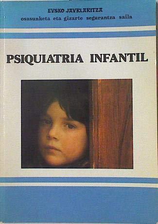 Psiquiatria infantil (Informes Tecnicos)