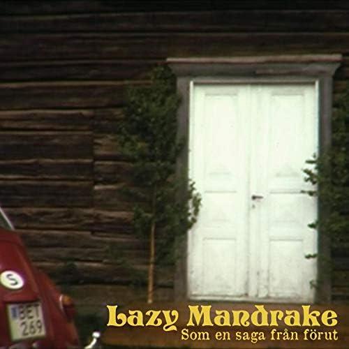 Lazy Mandrake