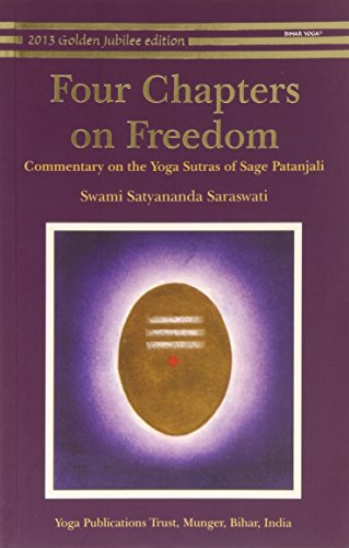 Four Chapters on Freedom: Commentary on the Yoga Sutras of Patanjali