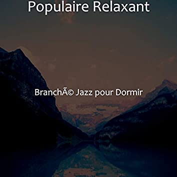 Populaire Relaxant