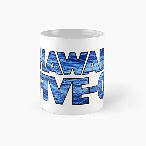 Hawaii Five-0 Classic Mug Best Gift Funny Coffee Mugs 11 oz