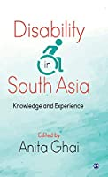 Disability in South Asia: Knowledge and Experience