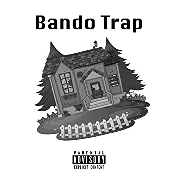 Bando Trap