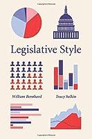 Legislative Style (Chicago Studies in American Politics)