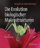 Die Evolution biologischer Makrostrukturen: Ein Fotoshooting - Georg Glaeser