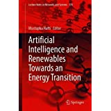 Artificial Intelligence and Renewables Towards an Energy Transition (Lecture Notes in Networks and Systems, 174)