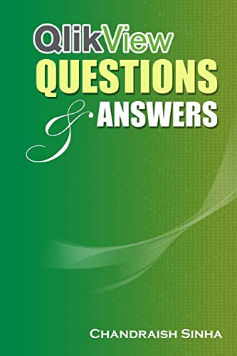 QlikView Questions And Answers: Guide to QlikView and FAQs download ebooks PDF Books