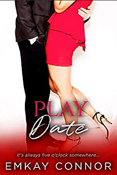 Play Date: Sabrina & Keene Book 1 (Single on Valentine's Day 10) by [EmKay Connor]