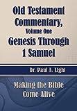 Old Testament Commentary, Genesis Through 1 Samuel