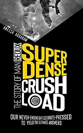 Super Dense Crush Load
