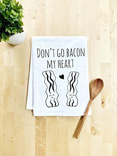 Funny Kitchen Towel, Don't Go Bacon My Heart, Flour Sack Dish Towel, Sweet Housewarming Gift, White