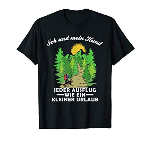 Hunde Liebe   Berge Mein Hund & Wandern   Hunde Wander T-Shirt