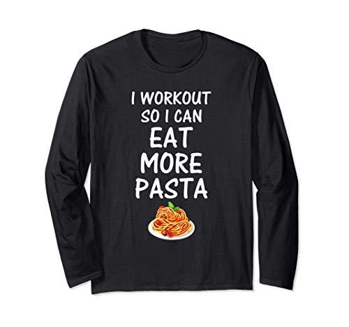 Training, damit ich mehr Pasta essen kann, das lustiges Langarmshirt