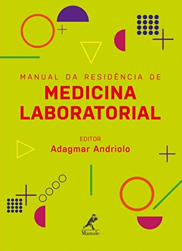 Manual da residência de medicina laboratorial