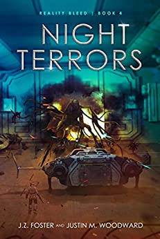 Night Terrors (Reality Bleed Book 4) by [J.Z. Foster, Justin M. Woodward]