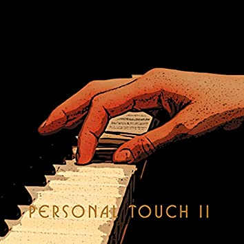 Personal Touch II