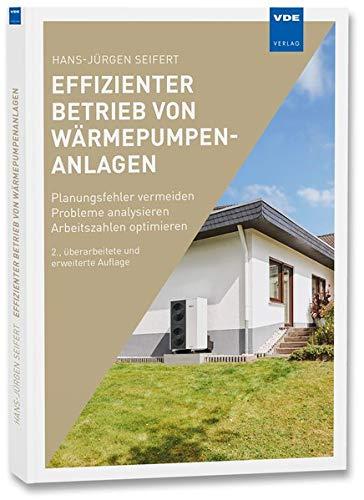 Effizienter Betrieb von Wärmepumpenanlagen: Planungsfehler vermeiden...