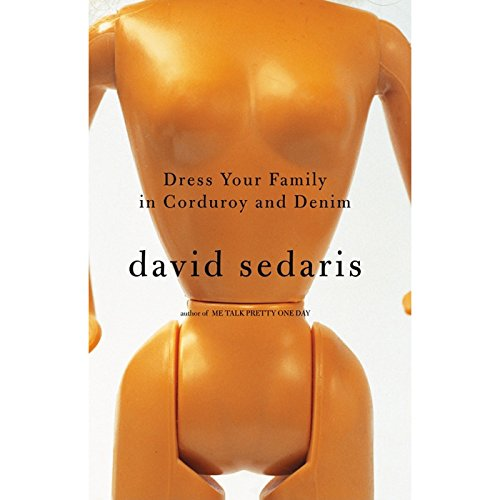 Dress Your Family in Corduroy and Denim  audiobook cover art
