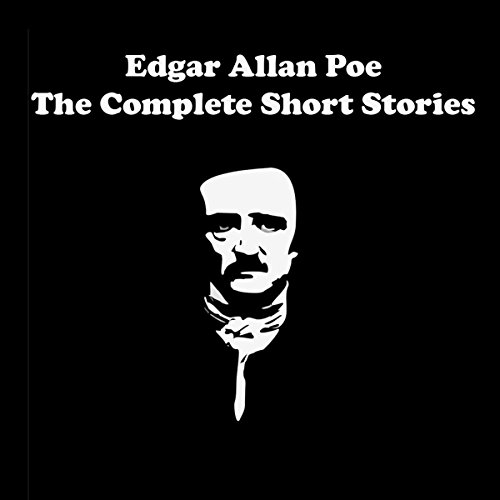 Edgar Allan Poe - The Complete Short Stories cover art