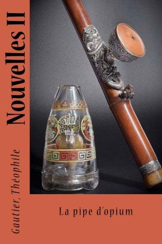 Nouvelles II: La pipe d'opium