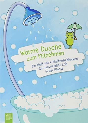 Warme Dusche zum Mitnehmen: Ein A5-Heft mit 4 Haftnotizblöcken für individuelles Lob in der Klasse