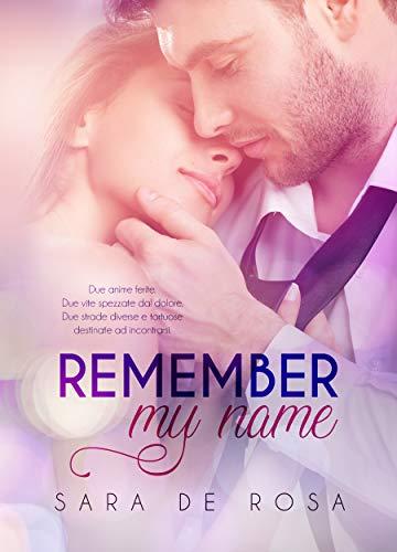 Remember my name di [Sara De Rosa, Angelice Graphics]
