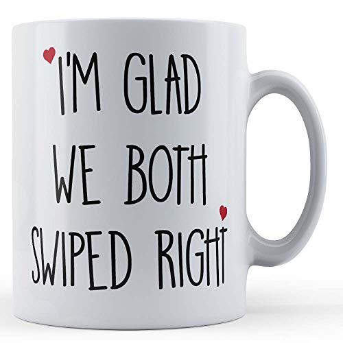 Funny Mug Father Fox Tasse für Freund, Freundin, Valentines, I'm Glad We Both Swiped Right