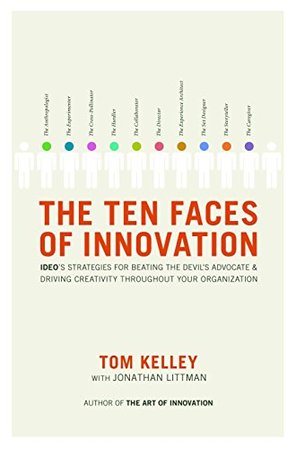The Ten Faces of Innovation: IDEO's Strategies for Beating the Devil's Advocate and Driving Creativity Throughout Your Organizationの詳細を見る