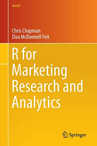 Download R for Marketing Research and Analytics (Use R!) 3319144359