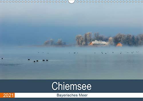 Chiemsee - Bayerisches Meer (Wandkalender 2021 DIN A3 quer)