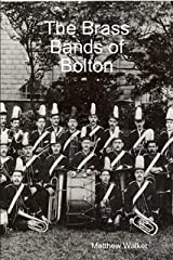 The Brass Bands of Bolton Paperback