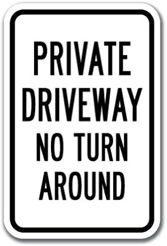 Private Driveway No Turn Around Sign 10x7 Rust Free Aluminum Weather//Fade New,