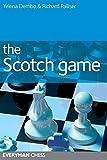 Scotch Game (everyman Chess)-Yelena Dembo Richard Palliser